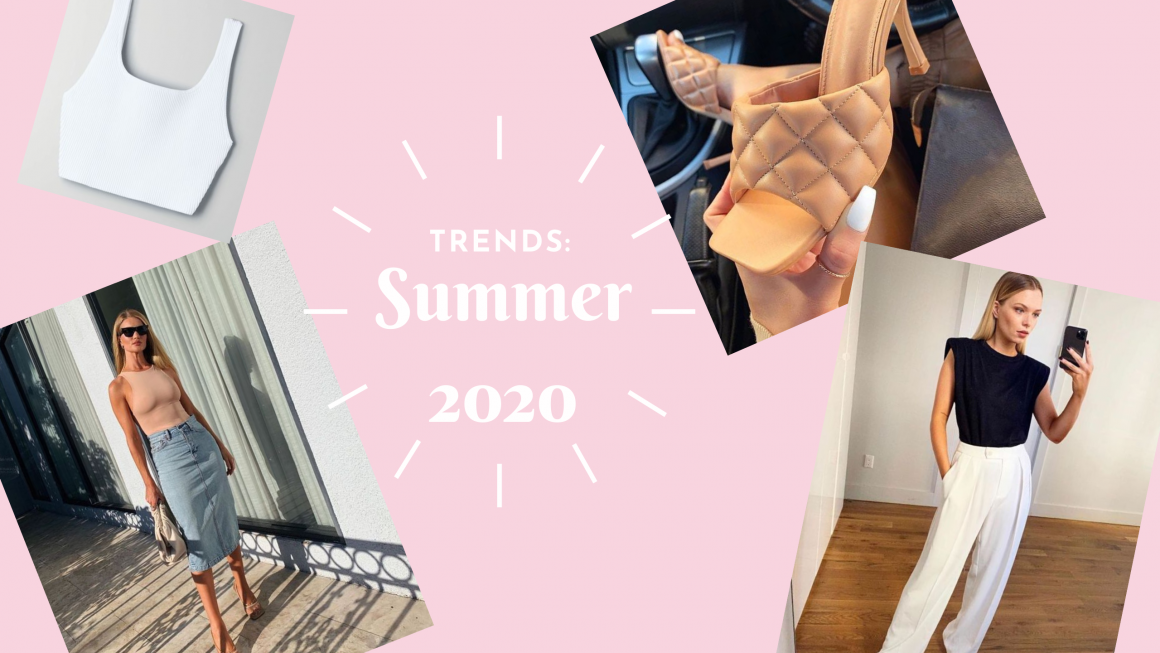 Trends: Summer 2020