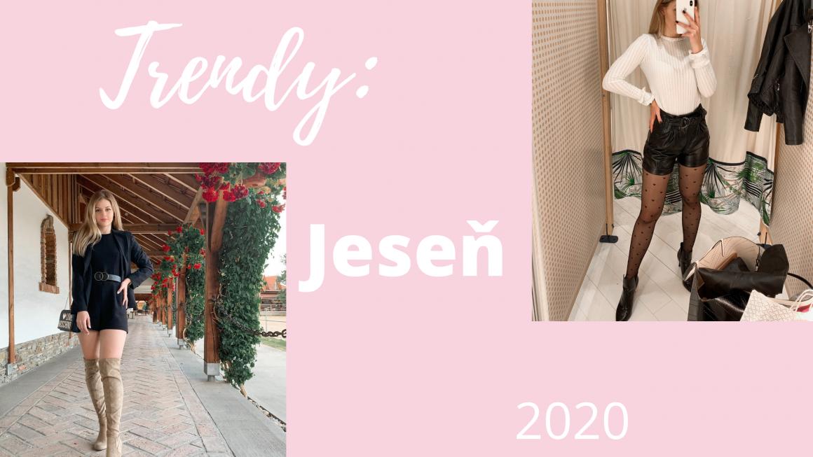 Trendy: Jeseň 2020